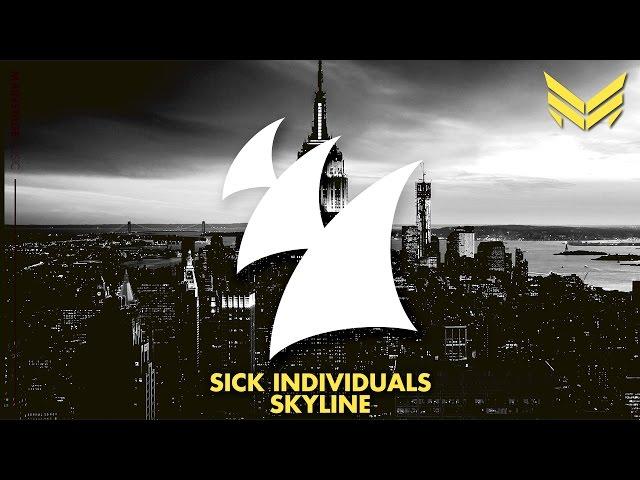 Sick Individuals - Skyline (Original Mix)