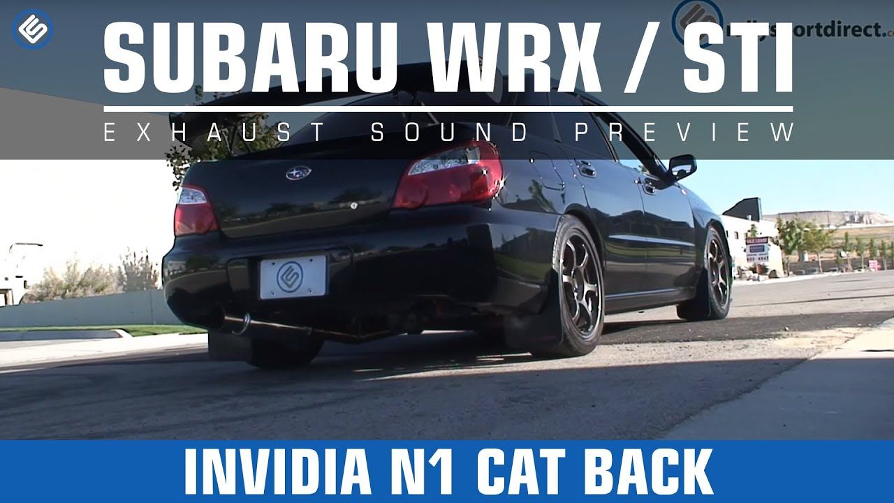 Invidia N1 02 07 Subaru Wrx Sti Cat Back Exhaust Sound