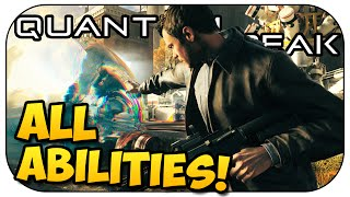Quantum Break - How To Use All 6 Abilities and Find Chronon Sources!