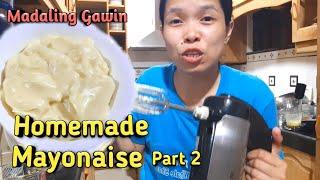 Homemade Mayonaise Part 2 Using Hand Mixer (Eggbeater)