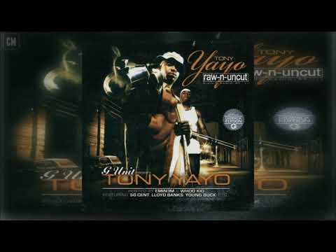 Tony Yayo - Yayo Raw-N-Uncut (G-Unit Radio Part 11) [FULL MIXTAPE + DOWNLOAD LINK] [2005]