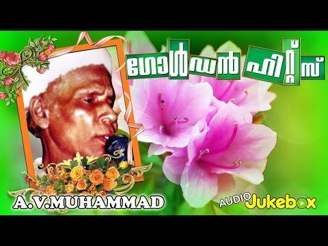 Mappilapattukal   Golden Hits of A V Muhammed Vol 2   Malayalam Mappila Songs   Audio Jukebox