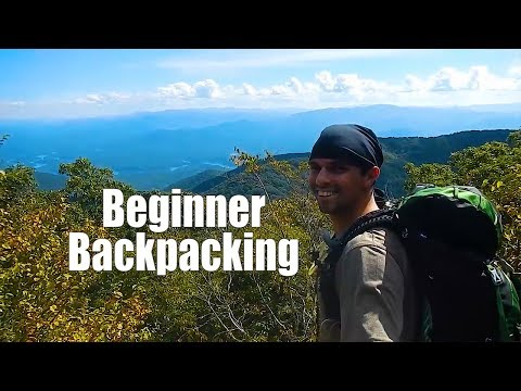 Beginner Backpacking Part 1 - Introduction and tips to get you started