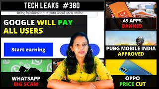Google Earning App, Pubg Mobile India Approved, 43 Apps Banned, Whatsapp OTP Scam, Tech Leaks #380