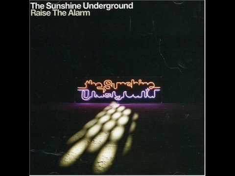The Sunshine Underground - Way It Is