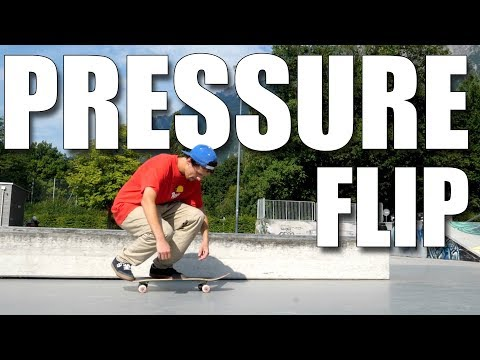 How To Pressure Flips