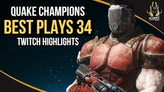 QUAKE CHAMPIONS BEST PLAYS 34 (TWITCH HIGHLIGHTS)