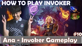 Ana - HOW TO PLAY Invoker | 7.22g Update Patch | Dota 2 Pro PUB Gameplay #10