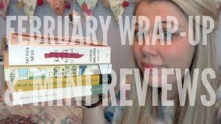 February Wrap-Up & Mini Reviews | 2015