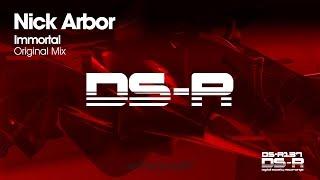 Nick Arbor - Immortal (Original Mix) [OUT NOW]