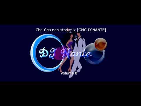 Cha-cha Non-stop Mix [gmc-djnante] video