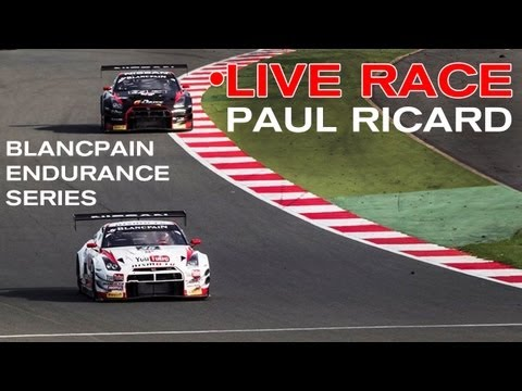 LIVE RACE (NOW RECORDED): Blancpain Endurance Series: Paul Ricard - 30 JUNE 2013