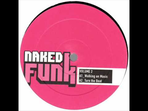 Naked Funk - Walking On Music