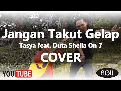 download lagu Jangan Takut Gelap - Tasya Feat. Duta Sh gratis