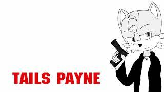 Tails Payne Theme (Ultimate Version)