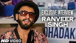 Exclusive: Ranveer Singh Interview | Dil Dhadakne Do