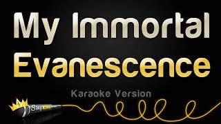 Evanescence My Immortal Karaoke Version