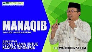 KH. Wahfiudin Sakam | Manaqib 10 September 2017