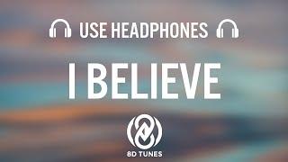Jonas Brothers - I Believe (8D AUDIO)