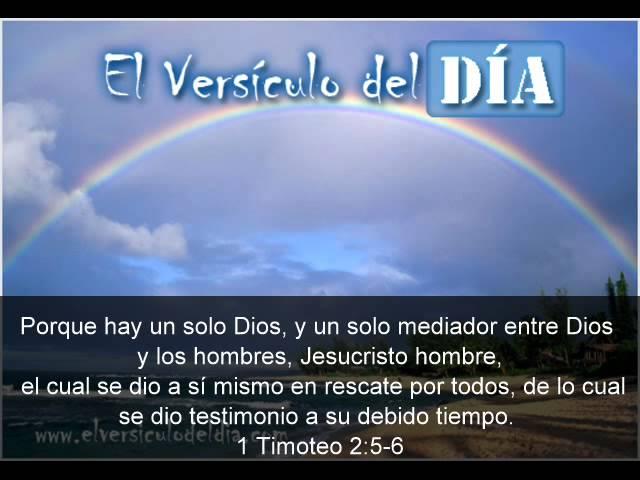 El versiculo del dia .com - 1 Timoteo 2 v5-6