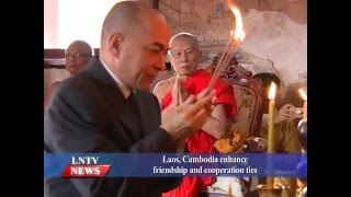 Lao NEWS on LNTV: Laos, Cambodia enhance friendship and cooperation ties.22/12/2015