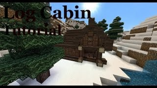 Log Cabin Tutorial - Minecraft