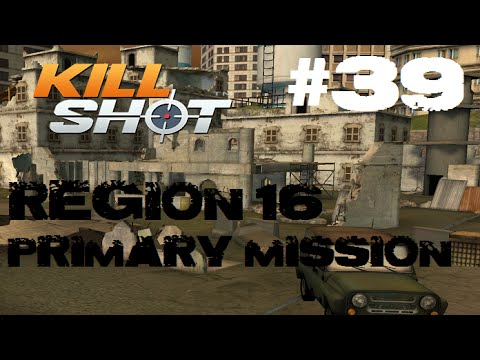 Kill Shot Primary Mission Region 16 - Shoot 5 Anti Air Missiles Part 39 Gameplay