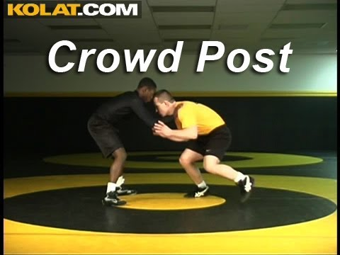 Crowd Post Setup KOLAT.COM Wrestling Techniques Moves Takedowns Image 1