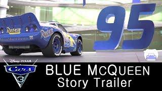 CARS 3 Story Trailer | Lightning McQueen Blue | Edited Trailer