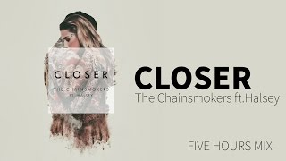 Download Lagu [Non-Stop] The Chainsmokers ft. Halsey - Closer (Five Hours Mix) Gratis STAFABAND