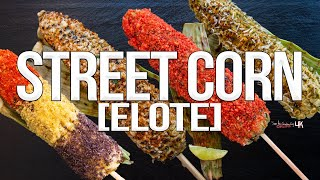 Grilled Mexican Style Street Corn (Elote) | SAM THE COOKING GUY 4K