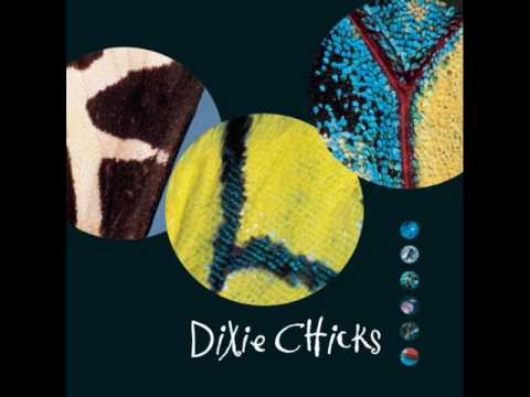 Dixie Chicks - Dont Waste Your Heart