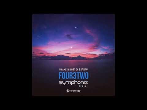Phaxe & Morten Granau - Four3Two (Symphonix Remix) - Official