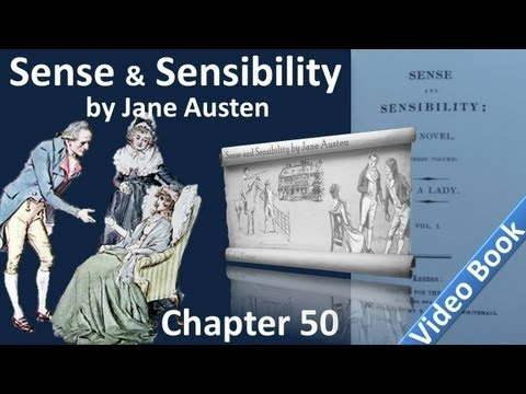 Chapter 50 – Sense and Sensibility by Jane Austen
