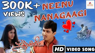 Nannusire Kannada Movie - Neenu Nanagaagi | Video Song HD | Rahul, Keerthi