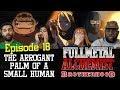Fullmetal Alchemist: Brotherhood   1x18 The Arrogant Palm Of A Small Human   Group Reaction