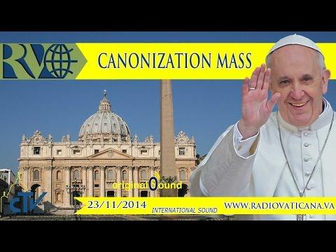 Canonization Mass and Angelus 2014.11.23
