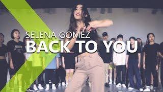 Download Lagu Selena Gomez - Back To You / ISOL Choreography. Gratis STAFABAND