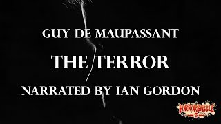 """""""The Terror"""" by Guy de Maupassant (By HorrorBabble)"""