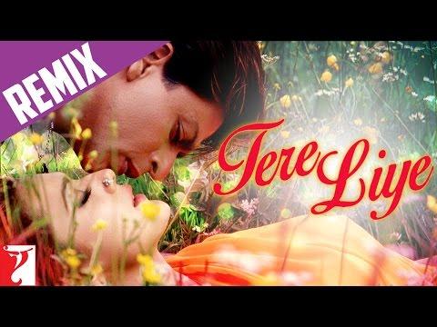 Remix Song - Tere Liye - Veer-Zaara