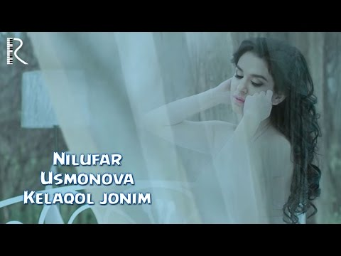 Nilufar Usmonova (Нилуфар Усмонова) Келакол жоним music videos 2016