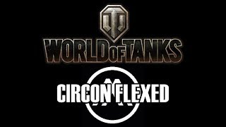World of Tanks - Circon Flexed