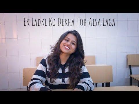 Ek Ladki Ko Dekha Toh Aisa Laga   Darshan Raval   Female cover by Varsha Grover  
