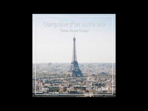 Comptine d'un autre été (Deep House Cover) - Leon Lorber