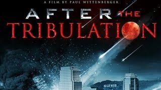 After the Tribulation (Full Movie) - Alex Jones