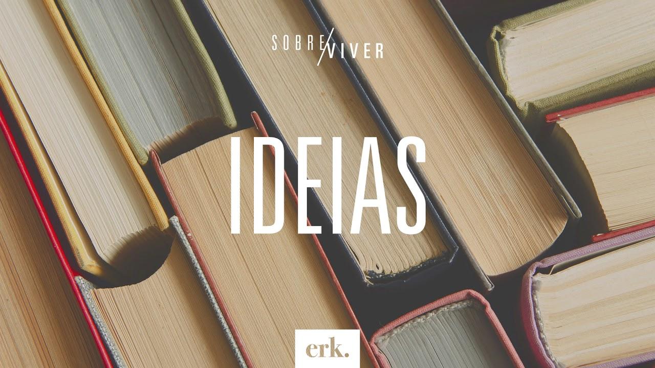 Sobre Viver #270 - Ideias / Ed René Kivitz
