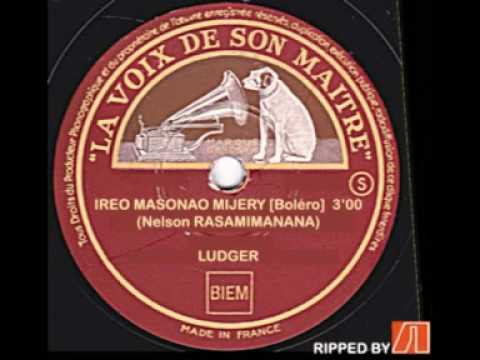 Ludger - Ireo masonao mijery (Boléro) [Nelson Rasamimanana]