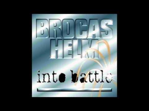 Brocas Helm - Into Battle