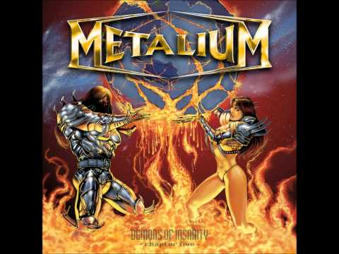 Metalium - Demons of Insanity