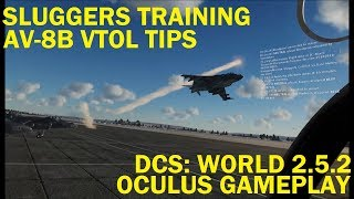 Sluggers Training: Harrier Vertical Take-off and Landing Tips - DCS World 2.5.2